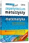 Repetytorium maturzysty - matematyka